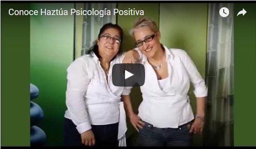 vídeo conoce haztua psicologia positiva