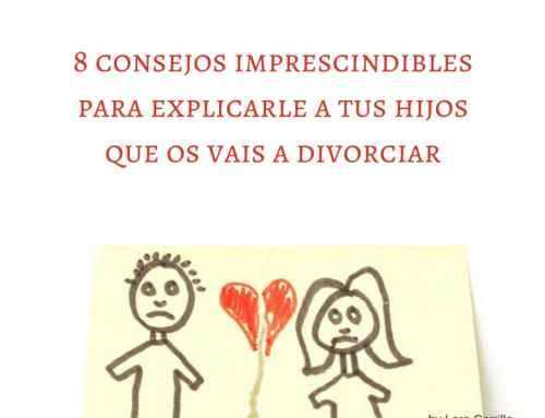 8 consejos imprescindibles para explicarle a tus hijos que os vais a divorciar