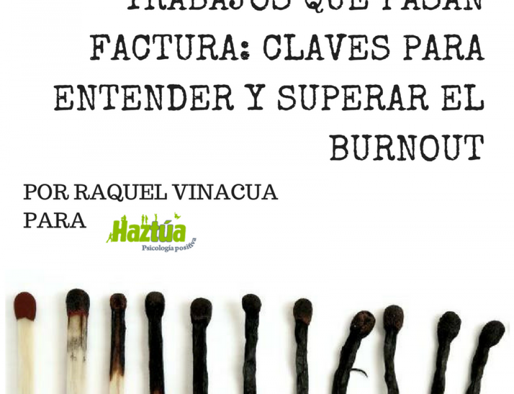 Trabajos que pasan factura: Claves para entender y superar el Burnout
