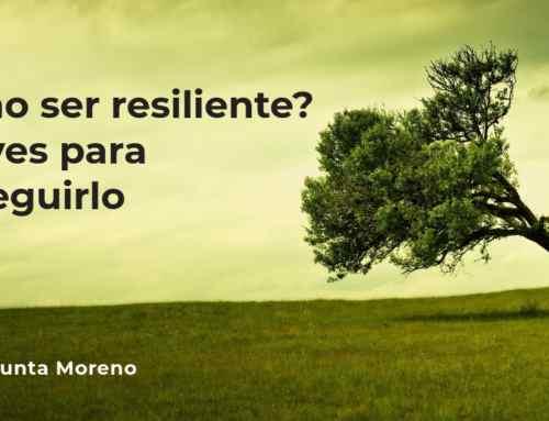 Cómo ser resiliente: 5 claves para conseguirlo