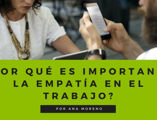 Por qué es importante la empatía en la empresa